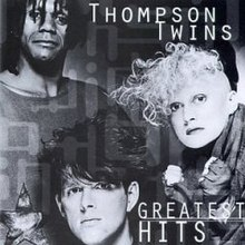 Thompson Twins - Greatest Hits.jpg