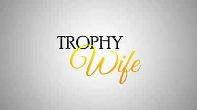 Picture of a TV show: Trophy Wife