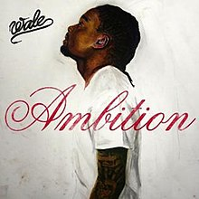 Wale – Ambition Album Leak Listen and Download