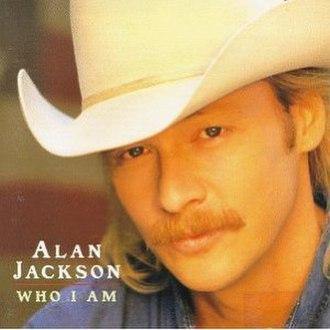 Who I Am (Alan Jackson album) - Image: Who I Am