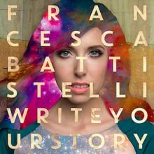 Schreiben Sie Ihre Geschichte (Official Single Cover) von Francesca Battistelli.png