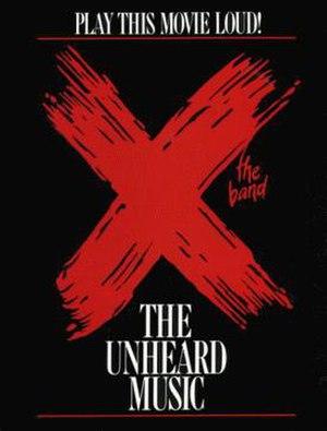 X (American band) - X: The Unheard Music