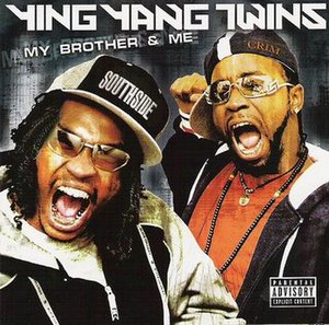 My Brother & Me - Image: Ying Yang Twins My Brother & Me