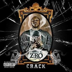 Crack (album) - Image: Zrocrack