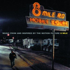 8 Mile: Music from and Inspired by the Motion Picture - Image: 8milecover