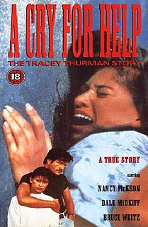 <i>A Cry for Help: The Tracey Thurman Story</i> 1989 film by Robert Markowitz