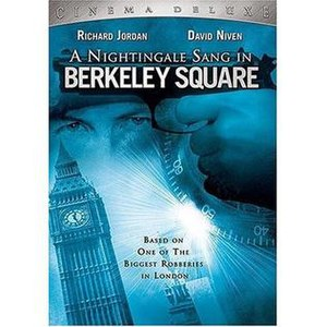 A Nightingale Sang in Berkeley Square (film) - Image: A Nightingale Sang in Berkeley Square