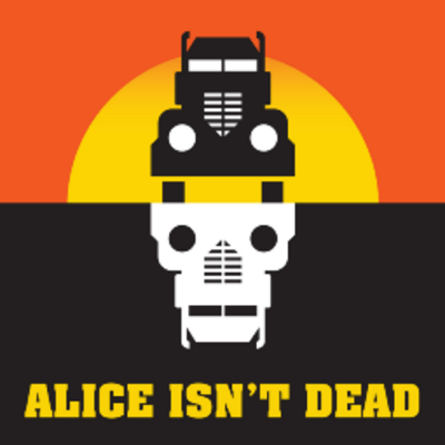 Picture of a podcast: Alice Isn't Dead