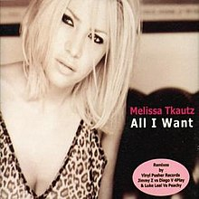 All I Want by Melissa Tkautz.jpg