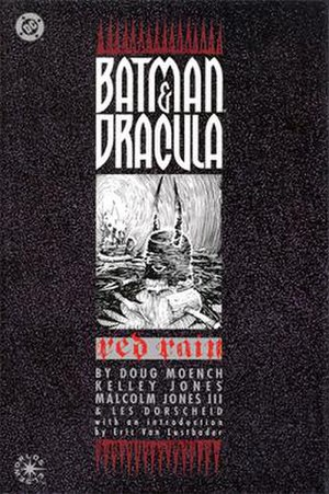 Batman & Dracula trilogy - Image: Batman and Dracula Red Rain First Edition cover