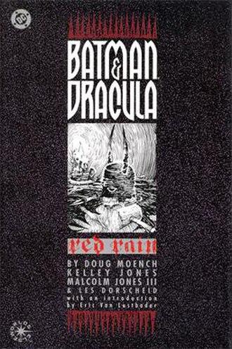 Batman & Dracula trilogy - Image: Batman and Dracula Red Rain First Edition cover