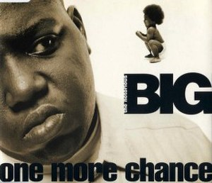 One More Chance (The Notorious B.I.G. song) - Image: Biggieonemorechance