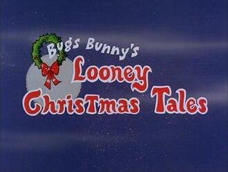 Bugs Bunny's Looney Christmas Tales - Image: Bugs Bunny's Looney Christmas Tales
