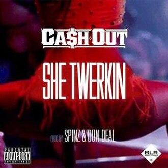 Cash Out - She Twerkin (studio acapella)