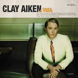 Tried and True - Image: Clay aiken tried and true cover art