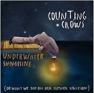 <i>Underwater Sunshine (or What We Did on Our Summer Vacation)</i> 2012 album by Counting Crows