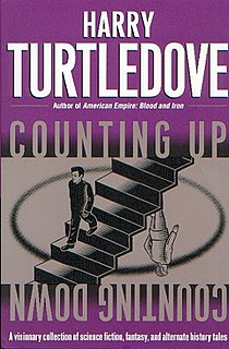 <i>Counting Up, Counting Down</i> 2002 short story collection by Harry Turtledove