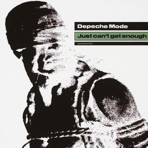 Just Can't Get Enough (Depeche Mode song) - Image: Depeche Mode Just Cant Get Enough