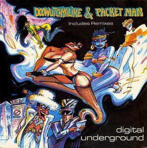 Doowutchyalike - Image: Digital Underground Doowutchyalike Packet Man single cover