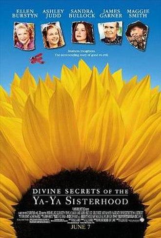 Divine Secrets of the Ya-Ya Sisterhood (film) - Theatrical release poster