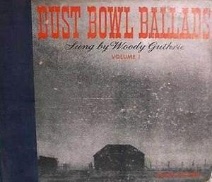 Dust Bowl Ballads - Image: Dust Bowl Ballads 1940 Album Cover