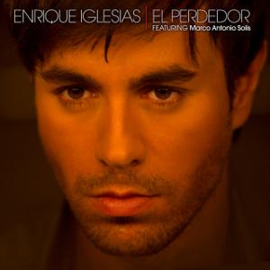 El Perdedor (Enrique Iglesias song) - Image: El Perdedor Enrique Iglesias