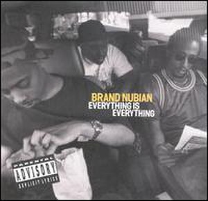 Everything Is Everything (Brand Nubian album) - Image: Everything is Everything