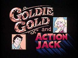 Goldie Gold and Action Jack.jpg