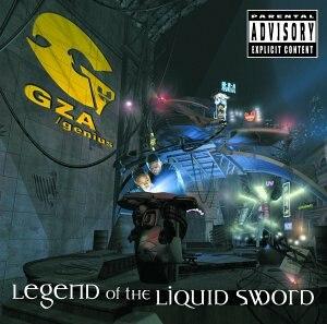 Legend of the Liquid Sword (album) - Image: Gza Legend