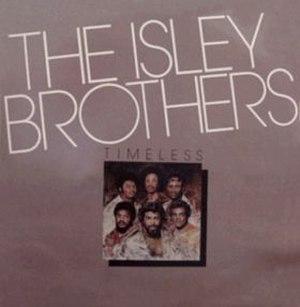 Timeless (The Isley Brothers album) - Image: Isley brothers album Timeless