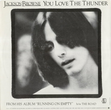 Jackson Browne You Love The Thunder 45 Picture Sleeve.png