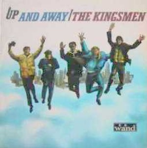 Up and Away - Image: Kingsmen Up And Away LP UK Cover