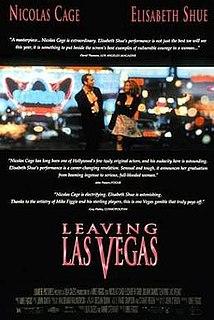 <i>Leaving Las Vegas</i> 1995 film by Mike Figgis
