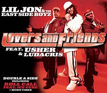 Lil Jon & the East Side Boyz featuring Usher and Ludacris — Lovers and Friends (studio acapella)