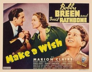 <i>Make a Wish</i> (1937 film) 1937 American musical comedy film directed by Kurt Neumann