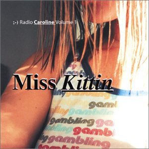 Radio Caroline Volume 1 - Image: Miss Kittin Radio Caroline Vol. 1