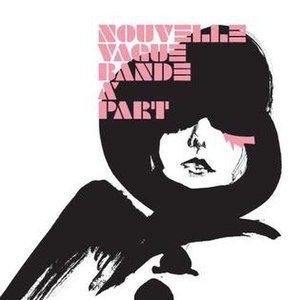 Bande à Part (album) - Image: Nouvelle Vague — Bande à Part
