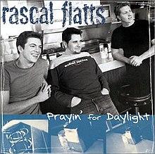 Rascal Flatts - Prayin' for Daylight Songtext