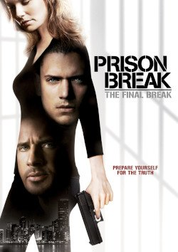 Prison Break The Final Break Wikipedia