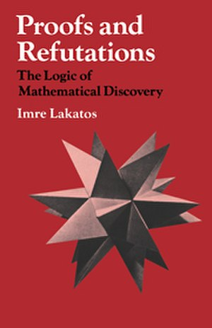 Proofs and Refutations - Cover of Proofs and Refutations by Imre Lakatos.