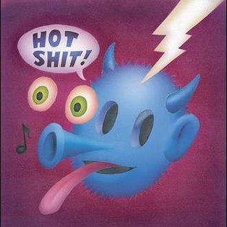 Hot Shit! - Image: Quasi Hot Shit Cover
