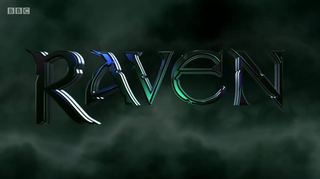 <i>Raven</i> (2002 TV series) British childrens adventure game show first aired in 2000