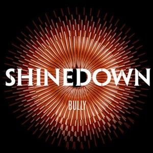 Bully (song) - Image: Shinedown Bully