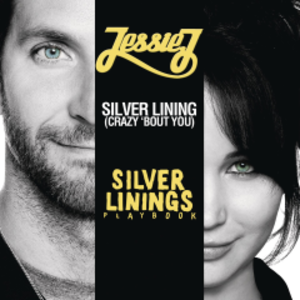 Silver Lining (Crazy 'Bout You)