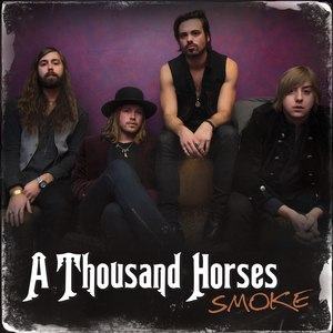 Smoke (A Thousand Horses song) - Image: Smoke Thousand Horses