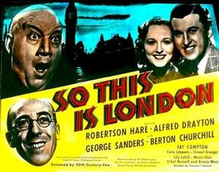 <i>So This Is London</i> (1939 film) 1939 film by Thornton Freeland