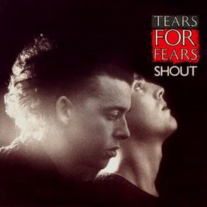 Shout (Tears for Fears song) - Image: TFF Shout