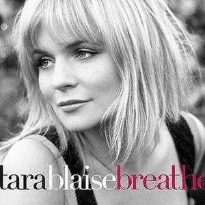 "Great Escape (Tara Blaise album) - The single cover for ""Breathe"""