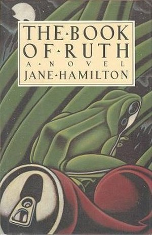 The Book of Ruth (novel) - First edition