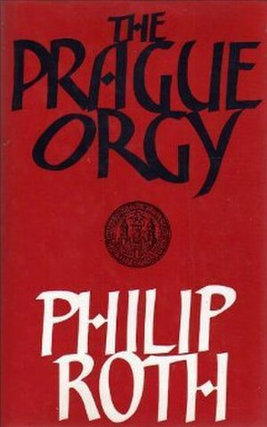 The Prague Orgy - First edition (publ. Jonathan Cape)